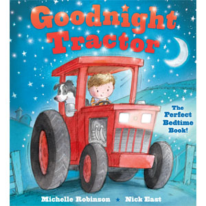 Goodnight Tractor, tractor story, tractor book, tractor picture book, tractor storybook