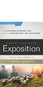 Exalting Jesus in 2 Peter, Jude, Jude and 2 Peter Bible commentary, Understanding 2 Peter and Jude