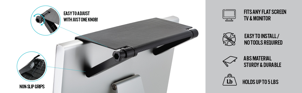 easy to adjust with just one knob. Non-slip grips. Fits any flat screen TV & Monitor.