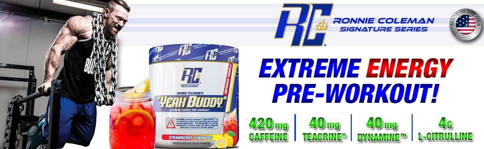 yeah buddy, pre workout, pre, ronnie coleman, pre-workout, signature series, energy