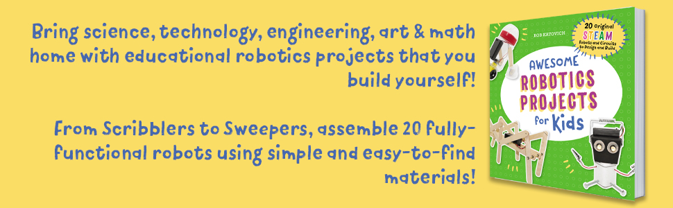 robotics for kids, arduino, robotics, robots, science experiments for kids, arduino book