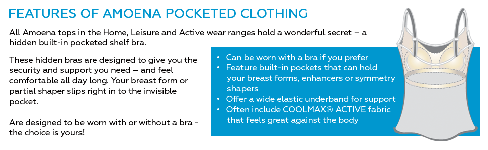 Features of Amoena Pocketed Clothing
