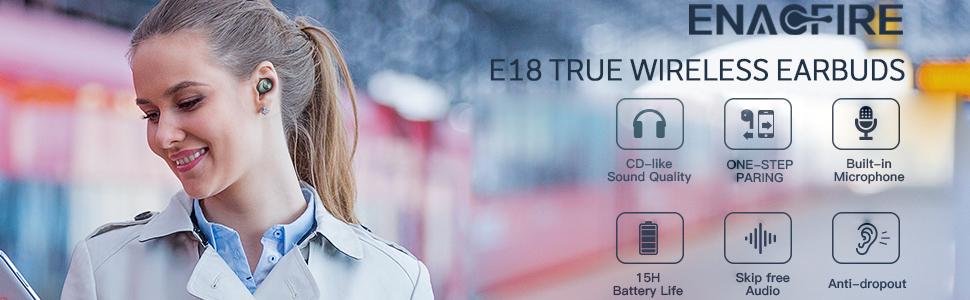ENACFIRE E18 Wireless Earbuds