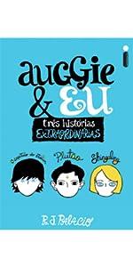Auggie e eu, Extraordinário