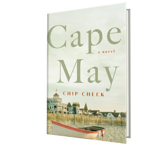 Cape May: A Novel: Chip Cheek: 9781250297150: Amazon com: Books