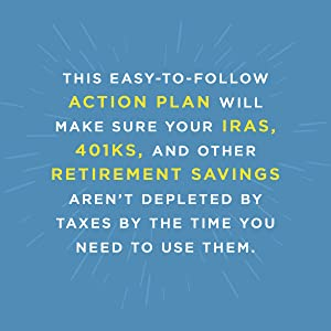 This action plan will make sure your IRAs, 401Ks, and other retirement savings aren't depleted...