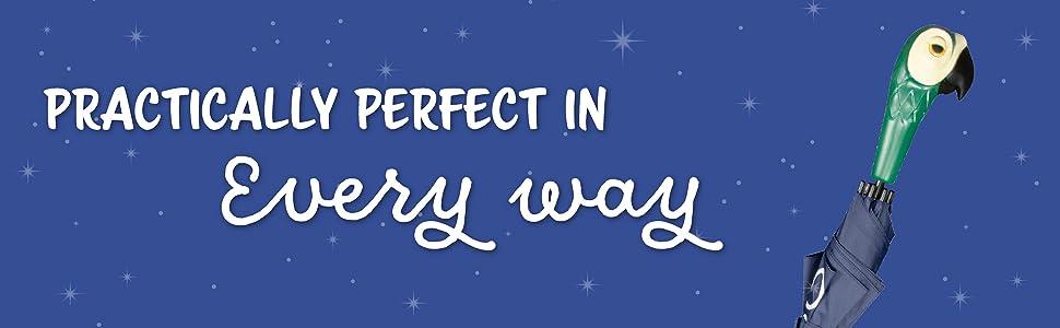 Prácticamente perfecto en todos los sentidos Mary Poppins.