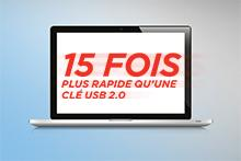 15 FOIS PLUS RAPIDE que l'USB 2.0