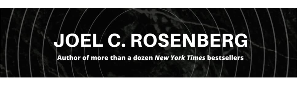 joel rosenberg political thrillers new release fiction politics mystery suspense thriller