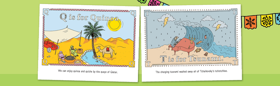 Q is for Quinoa. T is for Tsunami. - P Is For Pterodactyl: The Worst Alphabet Book Ever