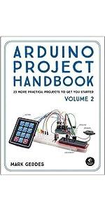 Arduino Project Handbook, Vol. II