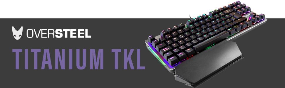 Oversteel - Teclado gaming mecánico TKL TITANIUM con RGB, switch rojo, idioma español