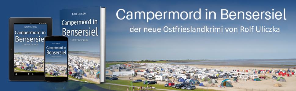 Bensersiel, Camping, Ostfrieslandkrimi