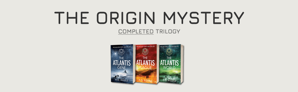 The Origin Mystery, Atlantis, A.G. Riddle