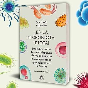 microbiota, sari arponen, salud, libro alimentación, libro microbiota, microbioterapia, alimentación