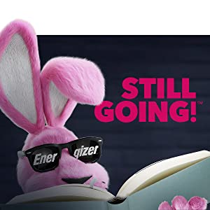 Energizer bunny, Still going, battery power