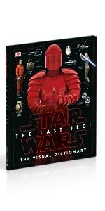Star Wars: The Last Jedi Visual Dictionary