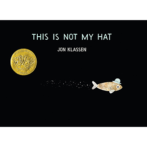 Caldecott Medal; fish; picture book; funny; hat; humor; caldecott winner; stealing; ocean; theft