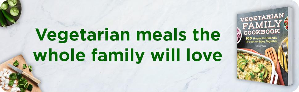 Vegetarian cookbook,family vegetarian cookbook,healthy cookbook,vegetarian,vegetable cookbook