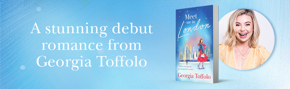 Meet Me in London: The sparkling new and bestselling romance for 2020.  Perfect escapism, for fans of Lindsey Kelk and Heidi Swain.: Amazon.co.uk:  Toffolo, Georgia: 9780008375850: Books