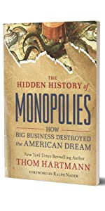 hidden history of monopolies