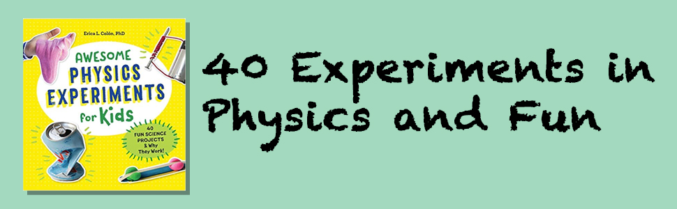 physics for kids, physics, math, the everything kids science experiments book, stem
