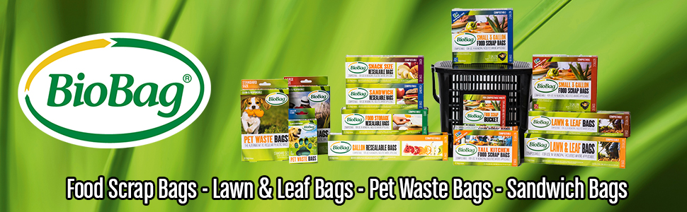 BioBag products: Food Scrap Bags, Lawn & Leaf Bags, Pet Waste Bags, Sandwich Bags