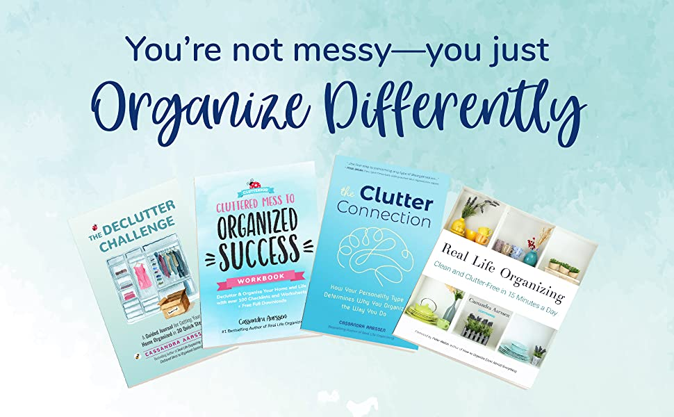 cluttered mess to organized success;cluttered mess to organized success by cassandra aarssen
