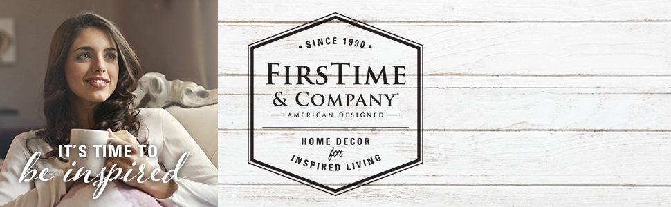 FirsTime amp; Compnay home decor for inspired living