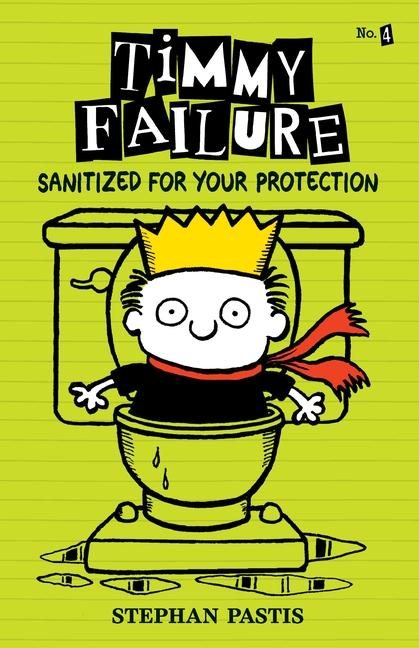 Timmy Failure: Sanitized for Your Protection: Stephan