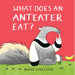 anteater; picture books; funny books; animals; animal books; funny books for kids; animals; humorous