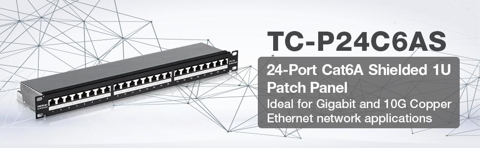24-port Cat6A Shielded 1U Patch Panel