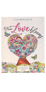 Where Love Blooms Coloring Book