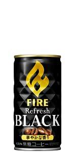 リフレッシュブラック,ファイア,FIRE,缶コーヒー,コーヒー,ブラック,無糖