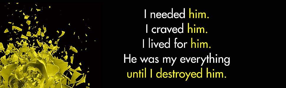 him clare empson i destroyed him thriller dark love story