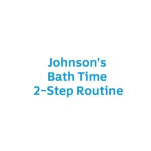 Johnson's Bath Time 2-step Routine
