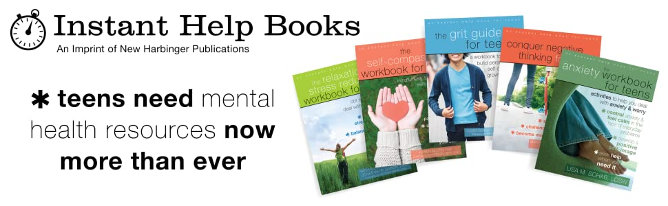 Instant Help Books: Teens Need Mental Health Resources Now More Than Ever