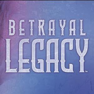 Betrayal Legacy
