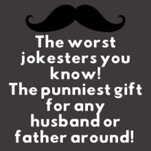 The worst jokesters you know!The punniest gift for any husband or father around!