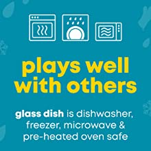 Dishwasher, freezer, microwave and pre-heated oven safe