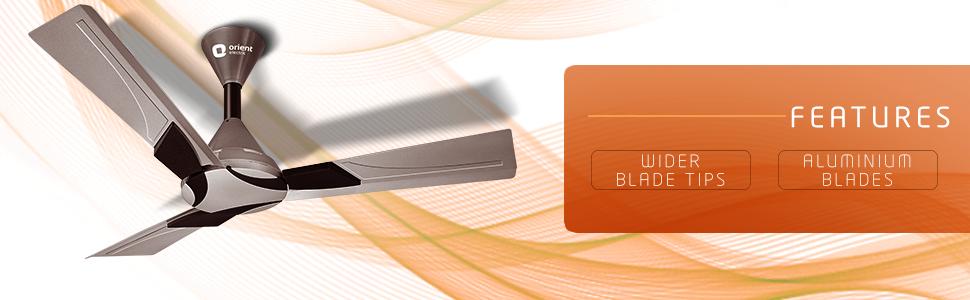 Features Wider Blade Tips Aluminium Blades