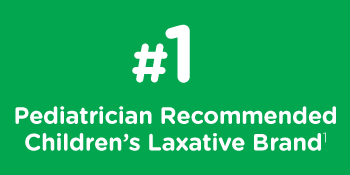 #1 Pediatrician Recommended Childrens Laxative Brand¹