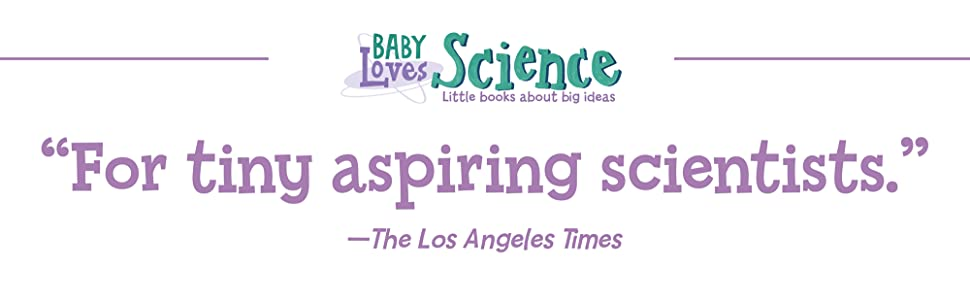 """For tiny aspiring scientists"" - The Los Angeles Times"