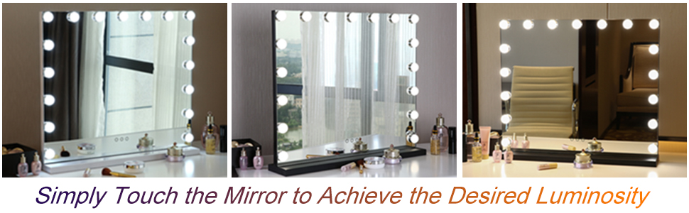 Simply Touch the Mirror to Achieve the Desired Luminosity