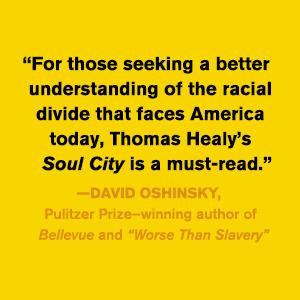 Soul City Thomas Healy David Oshinsky quote