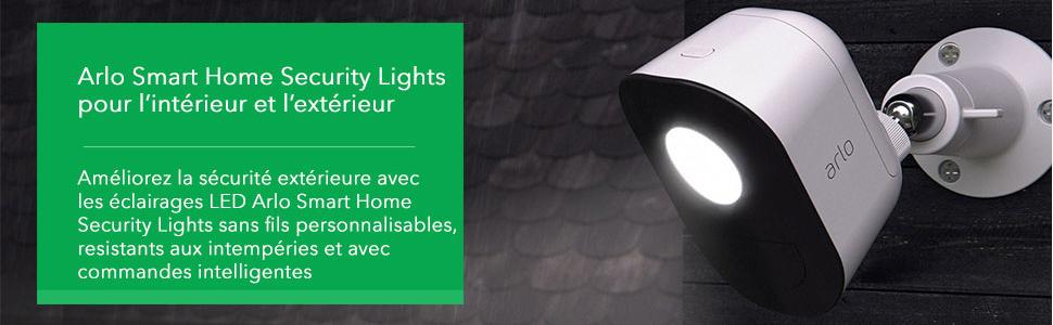 Arlo Smart Home Security Lights pour l'interieur et l'exterieur