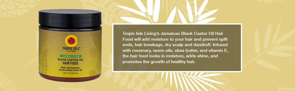 Tropic Isle Living Black Castor Oil Hair Food benefits