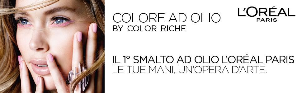 L'Oréal Paris, L'Oreal Paris, Loreal Paris, Colore ad Olio, Color Riche, Color riche smalto