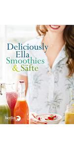 Deliciously Ella - Für jeden Tag: Einfache Rezepte und