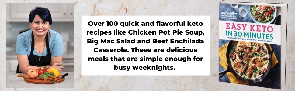 Easy Keto in 30 Minutes: More than 100 Ketogenic Recipes